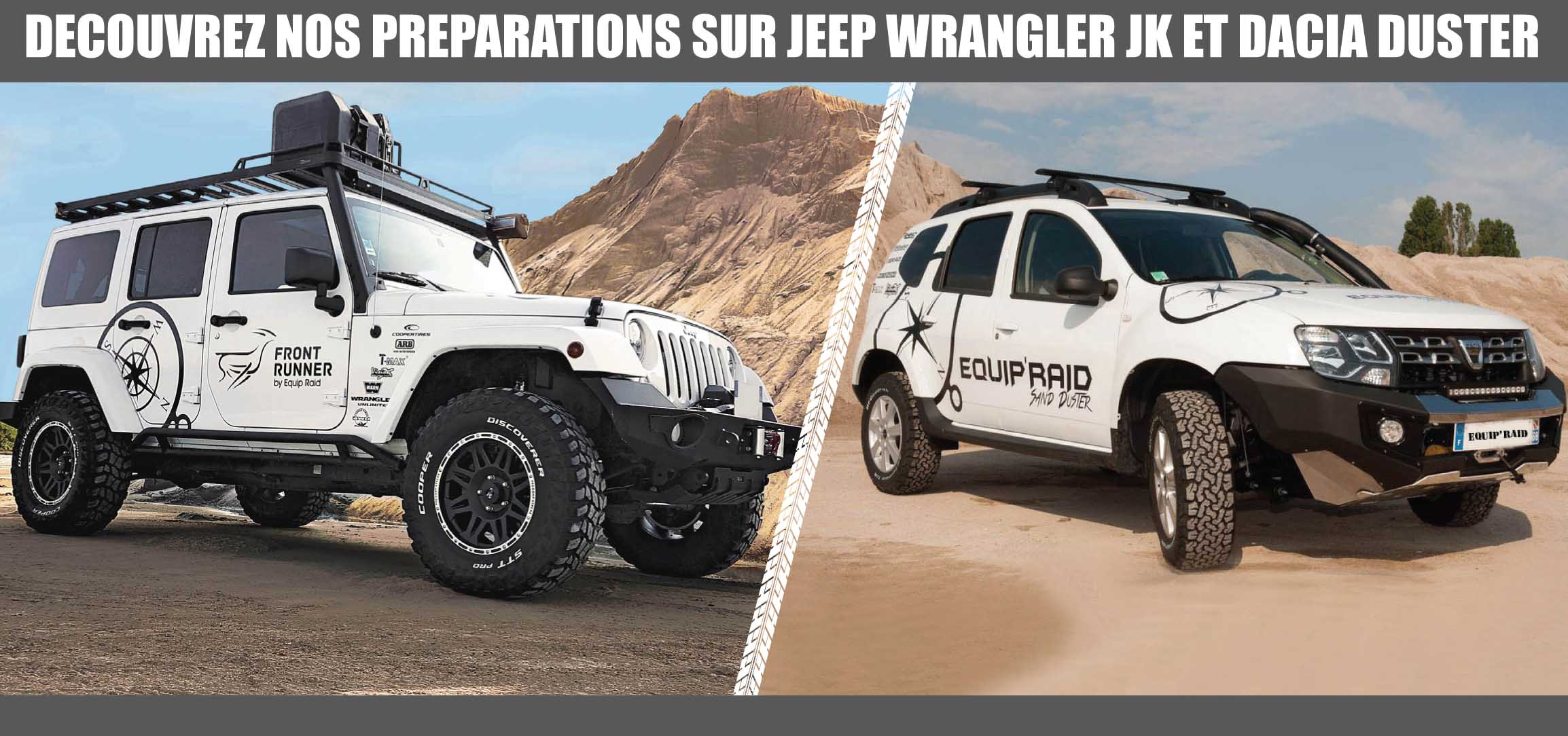 preparation jeep wrangler jk et dacia duster